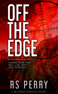 Off The Edge Jim Johnson adventure series first of five